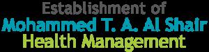 Mohammed T.A. Al Shair Health Management